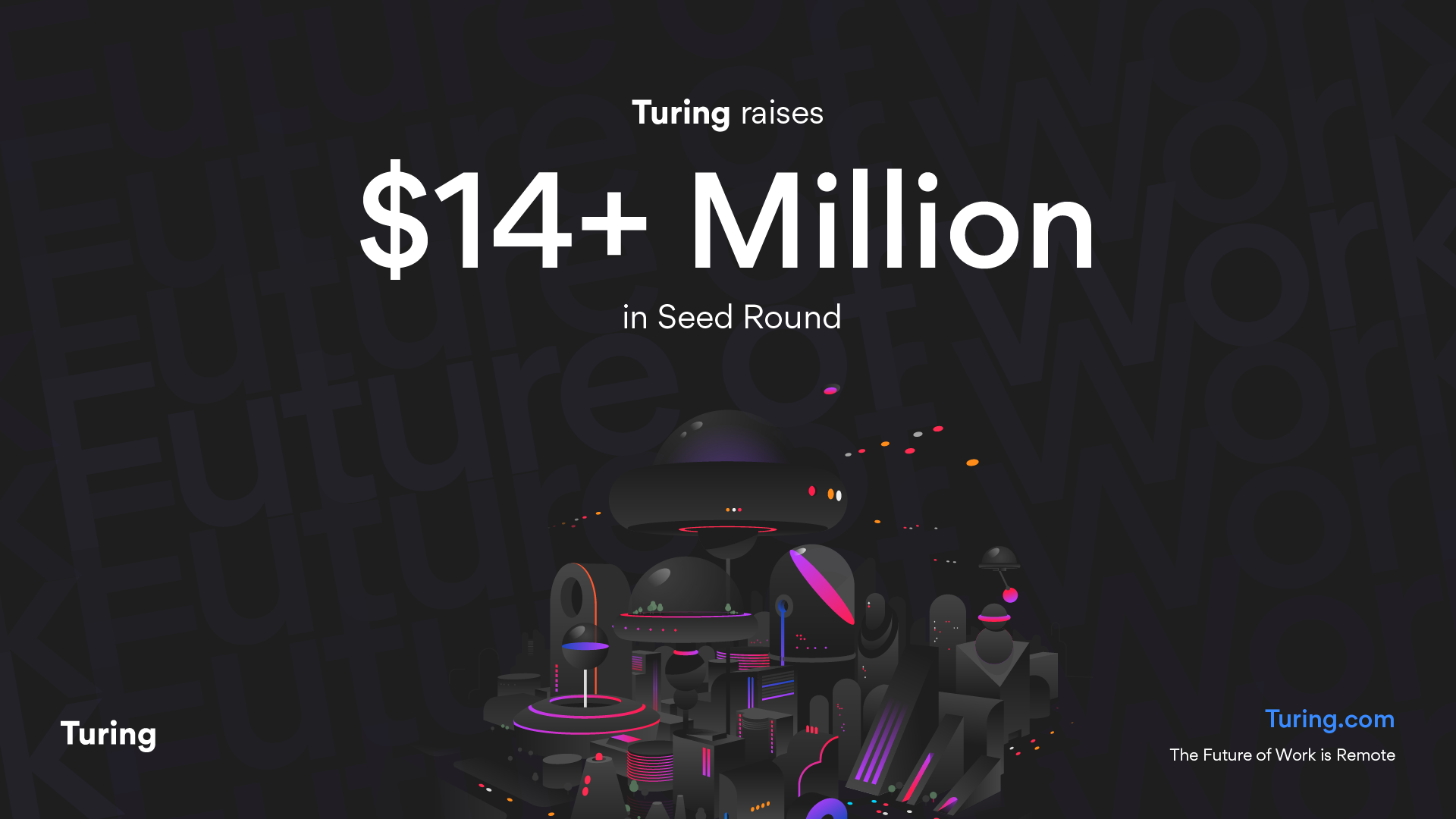 Turing Announces $14 Million Seed Round