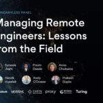 How to Manage Remote Developers? Engineering Leaders Explain in Turing's Boundaryless: #BuildFromAnywhere Event