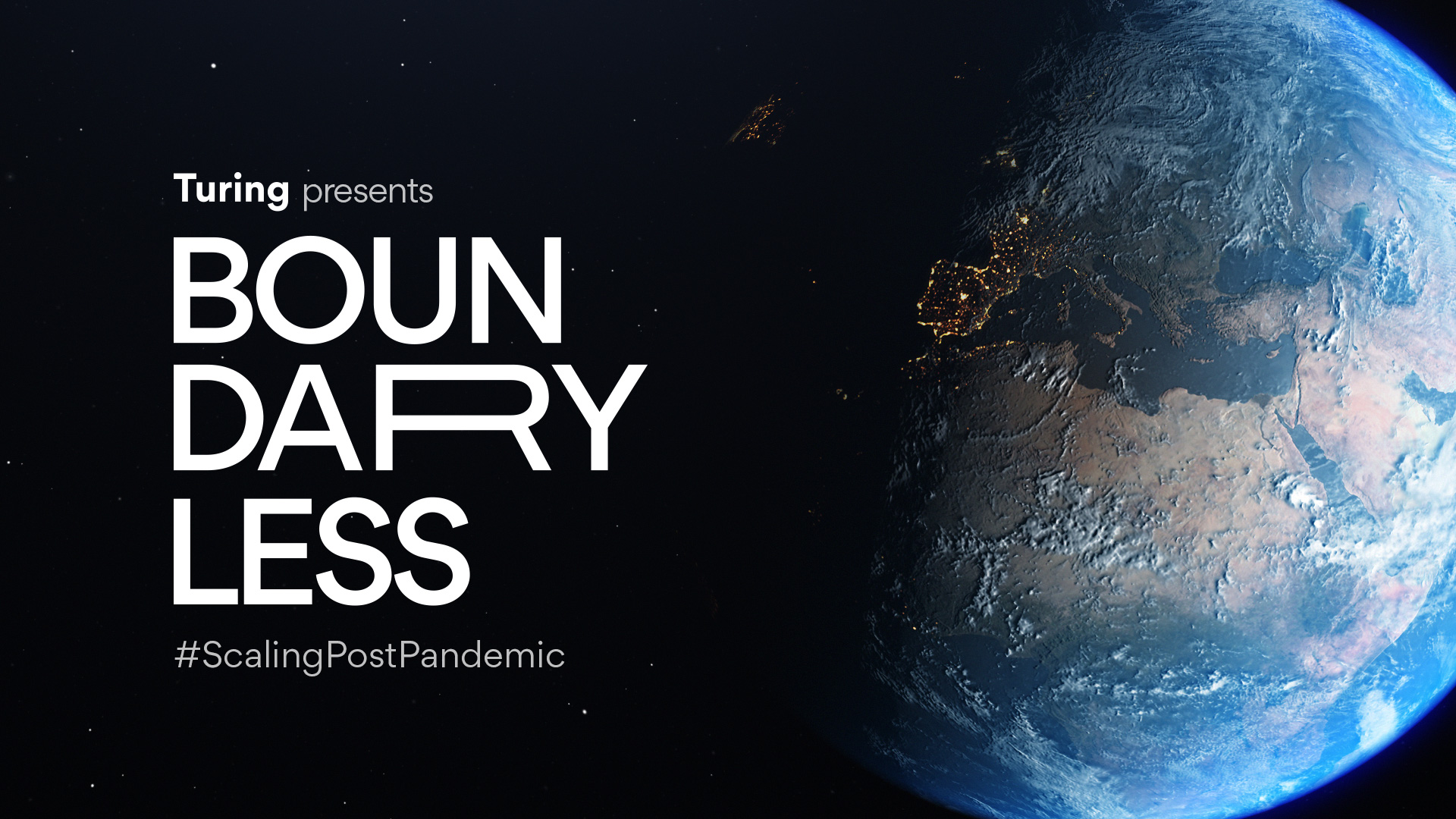Top Takeaways from Turing's Boundaryless: #ScalingPostPandemic Event