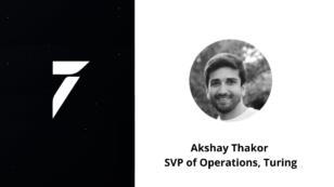 Postmates VP Akshay Thakor Joins Turing as SVP of Operations